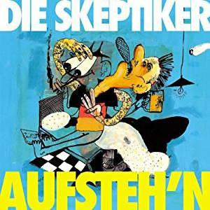 """Die Skeptiker """"Aufstehn"""" LP"""