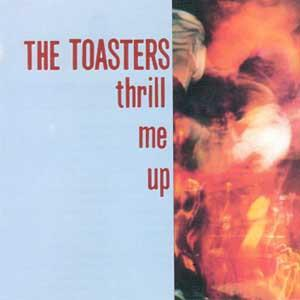 The Toasters LP