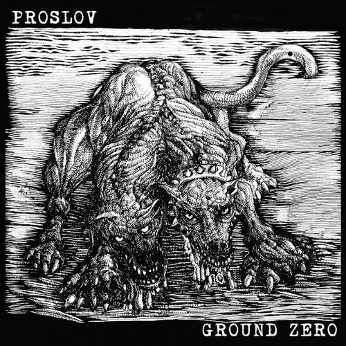 Ground Zero / Proslov Split LP